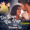 De Diya Dil Piya (Recreated Version)