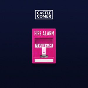 Fire Alarm (feat. Welshly Arms) - Single Mp3 Download