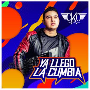 DJ Cesar K-OSO - Ya Llegó la Cumbia