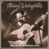 Adam Wakefield - Good Morning Sunday - Live