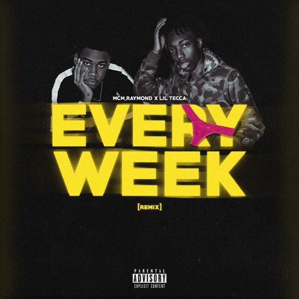 Every Week (Remix) [feat. Lil Tecca] - Single