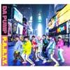 P.A.R.T.Y. ~ユニバース・フェスティバル~ - Single by DA PUMP