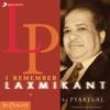 I Remember Laxmikant By Pyarelal