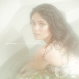 Leila Alcasid - Better Weather - EP