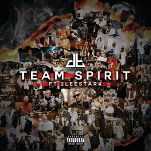 DreamTeam - Team Spirit feat. 2Lee Stark