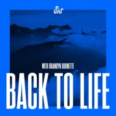 SJUR feat. Brandyn Burnette - Back To Life