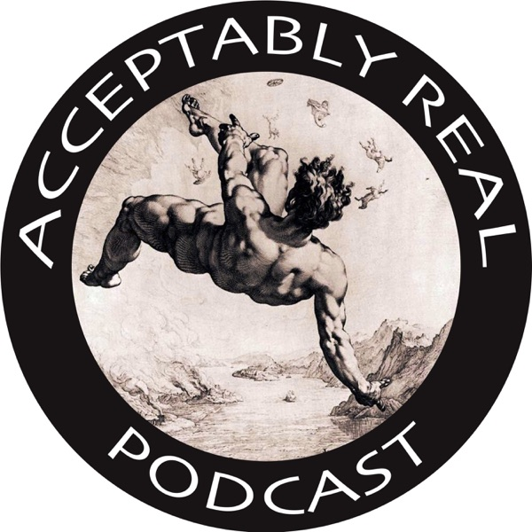 Acceptably Real Podcast