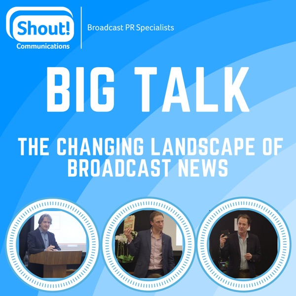 Big Talk: Top Journalists on the Changing Landscape of Broadcast News