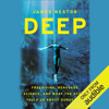 James Nestor - Deep: Freediving, Renegade Science, and What the Ocean Tells Us About Ourselves (Unabridged)  artwork