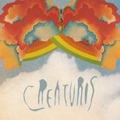 Creaturos - Be Real