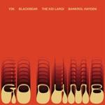 songs like Go Dumb (feat. blackbear & Bankrol Hayden)