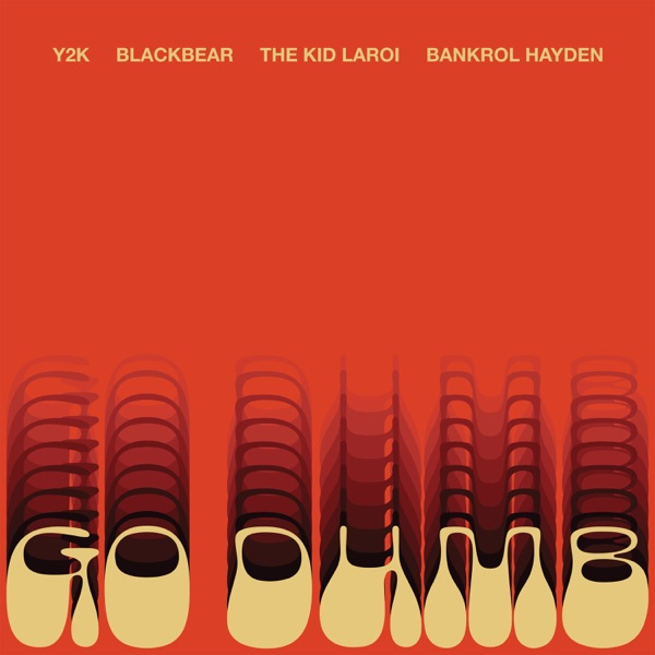 Go Dumb (feat. blackbear & Bankrol Hayden) - Single