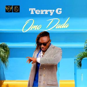 Terry G - Omo Dada