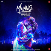 Malang Title Track  Ved Sharma - Ved Sharma