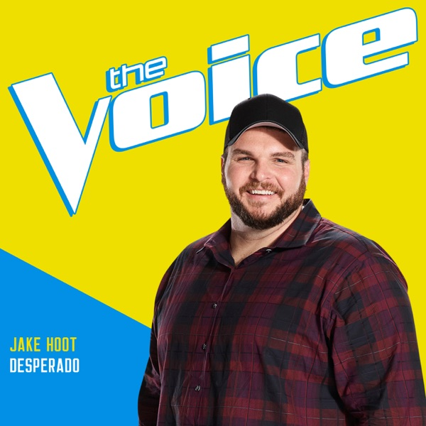 Jake Hoot - Desperado (The Voice Performance)