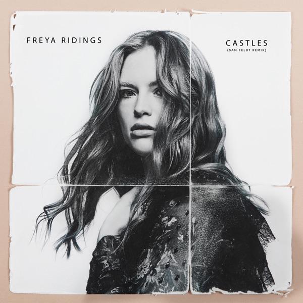 Freya Ridings - Castles (Sam Feldt Mix)
