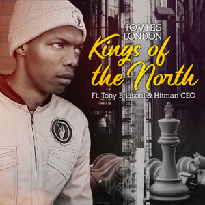Jovies London - Kings of the North feat. Hitman CEO & Tony Bhasoni