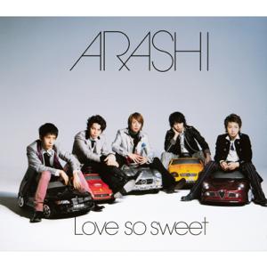 嵐 - Love so sweet