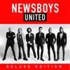 United (Deluxe), Newsboys