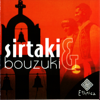 The Sirtaki Orchestra - ZORBAS DANCE Grafik