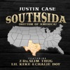Southsida (Bottom of America) [feat. Z-Ro, Slim Thug, Lil Keke & Chalie Boy] - Single, Justin Case