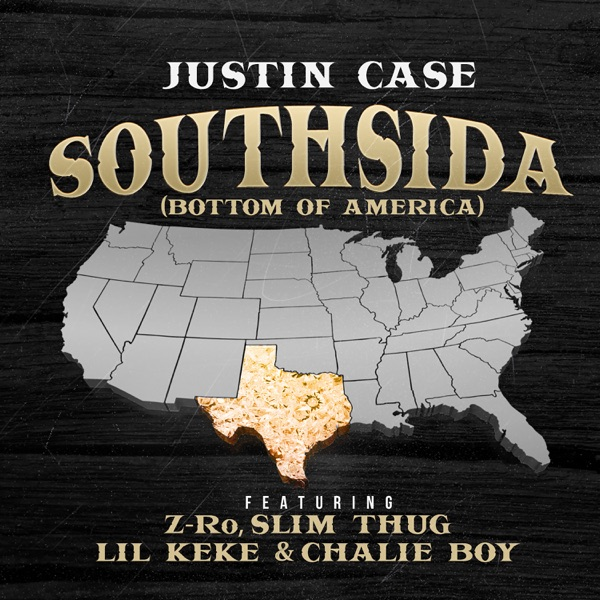 Southsida (Bottom of America) [feat. Z-Ro, Slim Thug, Lil Keke & Chalie Boy] - Single