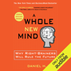 Daniel H. Pink - A Whole New Mind: Why Right-Brainers Will Rule the Future (Unabridged) grafismos