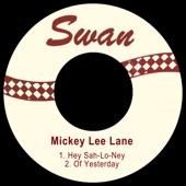 Mickey Lee Lane - Hey Sah-Lo-Ney