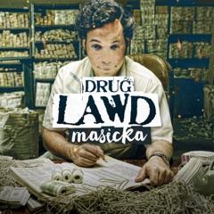 Drug Lawd