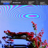 Friendly Fires - Offline (with Friend Within)