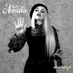 Ava Max - So Am I (Analog Acoustic)
