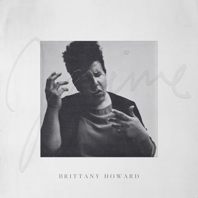 Brittany Howard– Jaime
