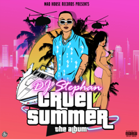 DJ Stephan - Cruel Summer artwork