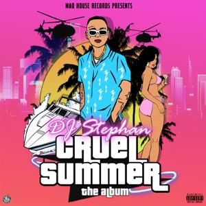 DJ Stephan - Cruel Summer
