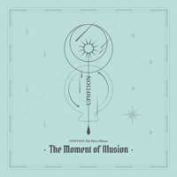The Moment of Illusion - EP