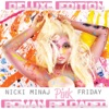 Pink Friday ... Roman Reloaded (Deluxe Edited Edition), Nicki Minaj