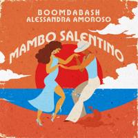 BoomDaBash & Alessandra Amoroso - Mambo Salentino artwork