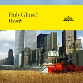 Holy Ghost! - Do This