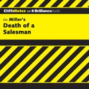 Death of a Salesman: CliffsNotes (Unabridged)