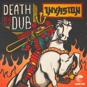 Death by Dub - Invasion
