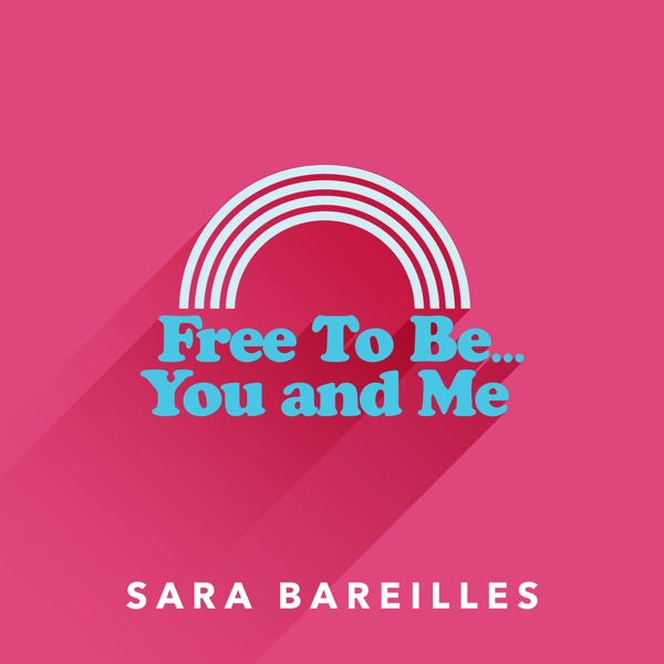 Free to Be… You and Me - Single
