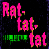 Rat-tat-tat/三代目 J SOUL BROTHERS from EXILE TRIBEジャケット画像
