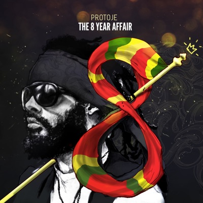 The 8 Year Affair - Protoje