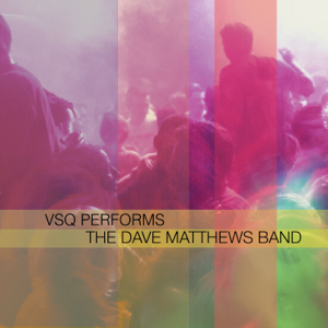 Vitamin String Quartet - VSQ Performs The Dave Matthews Band