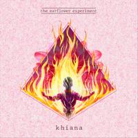 The Earflower Experiment - Khiana