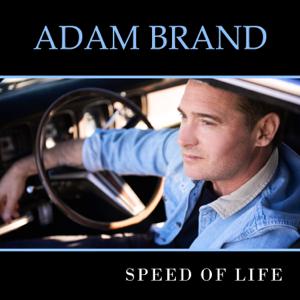 Adam Brand - Speed of Life