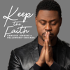 Charles Jenkins & Fellowship Chicago - Keep the Faith artwork