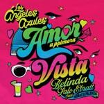 Los Ángeles Azules, Belinda & Lalo Ebratt - Amor A Primera Vista (feat. Horacio Palencia)