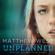 """Unplanned (From """"Unplanned"""") - Matthew West"""