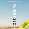 Laurence Gonzales - Flight 232: A Story of Disaster and Survival (Unabridged)  artwork